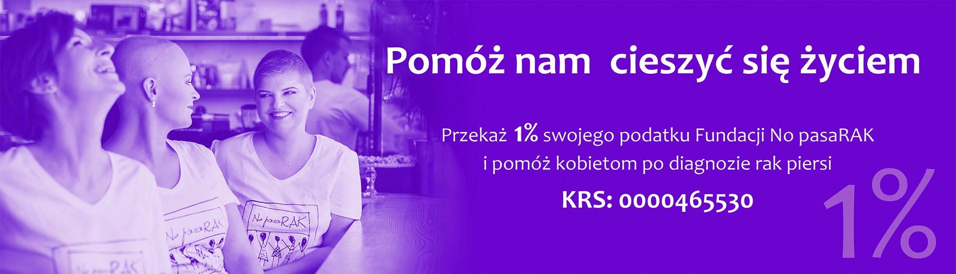 1procent dla Fundacji Onkologicznej No pasaRAK